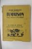 LA MAISON. 40 bois originaux de Paul Baudier.. Henry Bordeaux