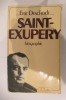 SAINT-EXUPERY.. Eric Deschodt