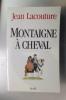 MONTAIGNE A CHEVAL.. Jean Lacouture