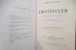 CHANTECLER. Pièce en quatre actes, en vers. . Edmond Rostand