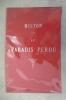 LE PARADIS PERDU (traduction de Chateaubriand) précédé de REFLEXIONS SUR LA VIE ET LES ECRITS DE MILTON (par Lamartine). . Milton
