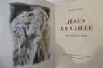 JESUS LA CAILLE. Francis Carco
