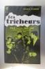 LES TRICHEURS. Roman d'après le film de Marcel Carné et les travaux de Marcel Carné et Jacques Sigurd. . Françoise D'Eaubonne