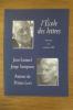 L'ECOLE DES LETTRES. AUTOUR DE PRIMO LEVI. 94e année. N°6. Jean Samuel & Jorge Semprun