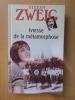 IVRESSE DE LA METAMORPHOSE. Stefan Zweig