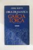OBRA DRAMATICA DE GARCIA LORCA.. Cedric Busette