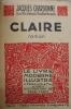 CLAIRE / HELIER FILS DES BOIS.. Jacques Chardonne & Marie Le Franc.