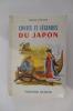CONTES ET LEGENDES DU JAPON. Félicien Challaye