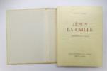 JESUS LA CAILLE. . Francis Carco