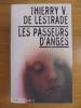 LES PASSEURS D'ANGES. LESTRADE (de) THIERRY V.