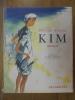 Kim. . KIPLING Rudyard