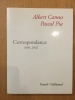 Correspondances 1939-1947. Albert Camus, Pascal Pia