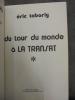 DU TOUR DU MONDE A LA TRANSAT. TABARLY ERIC