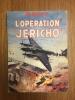 "L'Opération ""Jéricho"". Rémy"