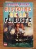HISTOIRE DE LA FLIBUSTE . Georges Blond