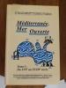 MEDITERRANEE MER OUVERTE. Actes du colloque de Marseille 21-23 septembre 1995. En 2 tomes.. Christiane Villain-Gandossi - Louis Durteste & Salvino ...