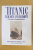 TITANIC TRIUMPH AND TRAGEDY A CHRONICLE IN WORDS AND PICTURES. John P. Eaton & Charles A. Haas
