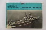 Navies of the second world war AMERICAN BATTLESHIPS, CARRIERS & CRUISERS. . Macdonald