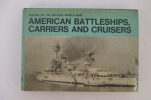 Navies of the second world war AMERICAN BATTLESHIPS, CARRIERS AND CRUISERS . Macdonald