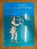 Le marin géométrique, les premiers instruments nautiques. TAYLOR E.G.R. / RICHEY M.W.