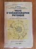 TRAITE D'OCEANOGRAPHIE PHYSIQUE. Tome 3. Les Mouvements de la Mer.. J. Rouch