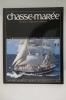 N°100. LA PHOTOS DE BREST 96 / BELEM HISTOIRE D'UN CENTENAIRE.... CHASSE-MAREE. Histoire et Ethnologie Maritimes.