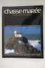 N°128. QUAND LES MARINS SE FONT CHERCHEURS / LES BOUTRES D'OMAN.... CHASSE-MAREE. Histoire et Ethnologie Maritimes.