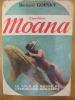 EXPEDITION MOANA ( LE TOUR DU MONDE DE L'EXPLORATION SOUS-MARINE). GORSKY BERNARD