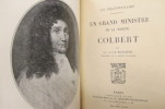 UN GRAND MINISTRE DE LA MARINE COLBERT 1619-1683.. Ch. De La Roncière