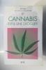 LE CANNABIS EST-IL UNE DROGUE ?. Michka / Hugo Verlomme