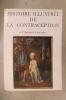 HISTOIRE ILLUSTREE de la CONTRACEPTION de l'Antiquité à nos jours.. A. Netter & H. Rozenbaum