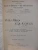 VI. MALADIES EXOTIQUES. Quatrième tirage.. A. Gilbert & L. Thoinot