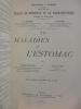 XVI. MALADIES DE L'ESTOMAC. A. Gilbert & L. Thoinot / Georges Hayem - Gaston Lion