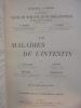 XVII. MALADIES DE L'INTESTIN. Deuxième tirage. A. Gilbert & L. Thoinot