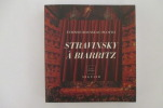 STRAVINSKY A BIARRITZ . Etienne Rousseau-Plotto