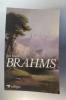 BRAHMS. José Bruyr