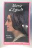 MARIE D'AGOULT (avec un envoi de l'auteur). Charles Dupêchez