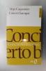 CONCERT BAROQUE / CONCIERTO BARROCO. Alejo Carpentier