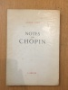 Notes sur Chopin. André Gide