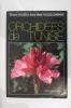 ORCHIDEES DE TUNISIE.. Vincent Valles et Anne-Marie Valles-Lombard