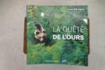 LA QUÊTE DE L'OURS.. Yves Salingue