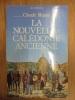 LA NOUVELLE-CALEDONIE ANCIENNE. ROZIER, Claude