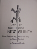 Art of North West New Guinea. Suzanne Greub