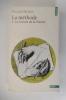 LA METHODE. 1. La Nature de la Nature.. Edgard Morin
