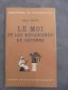 Le Moi et les Mecanismes de Defense. Biblioteque de Psychanalyse et de Psychologique clinique.. Freud, Anna