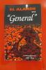 """EL ALARDE EN """"GENERAL""""  Alarde de San Marcial de Irun 1880-2004. Collectif"""