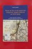 NOMS DE LIEUX ET DE PERSONNES A BAYONNE, ANGLET ET BIARRITZ AU XVIIIe siècle. Origine, signification, localisation, proportion et fréquence des noms ...
