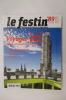 LE FESTIN. Patrimoine & Culture en Aquitaine. N°89. Collectif