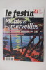 LE FESTIN. Patrimoine & Culture en Aquitaine. N°81.. Collectif