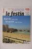LE FESTIN. Patrimoine & Culture en Aquitaine. N°66. Collectif